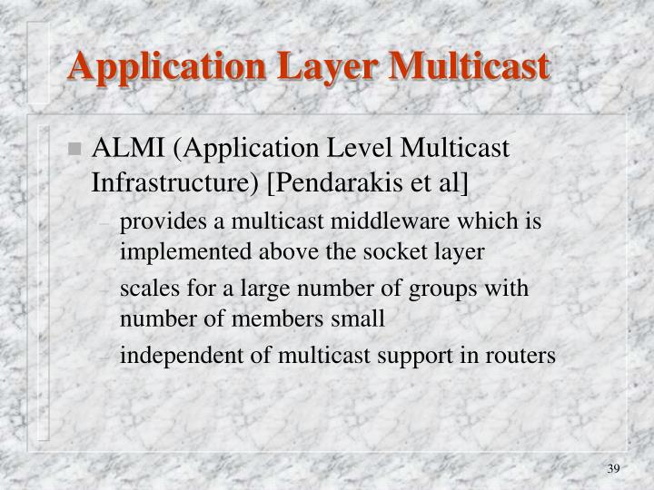 Application Layer Multicast