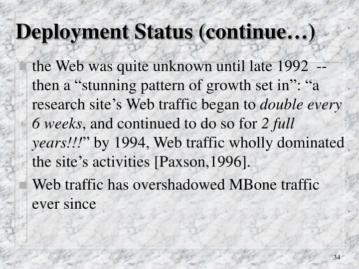 Deployment Status (continue…)