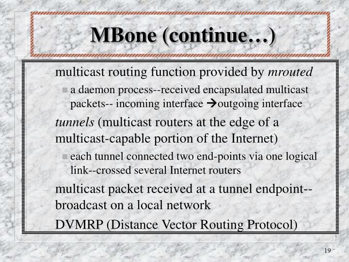 MBone (continue…)