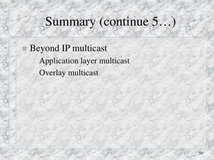 Summary (continue 5…)