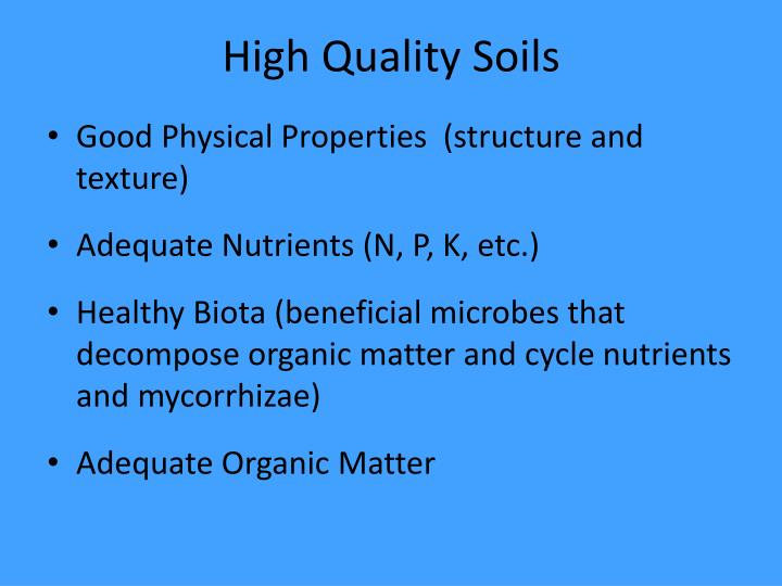High Quality Soils
