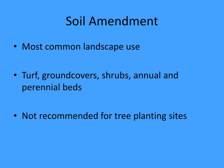 Soil Amendment