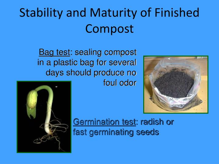 Stability and Maturity of Finished Compost