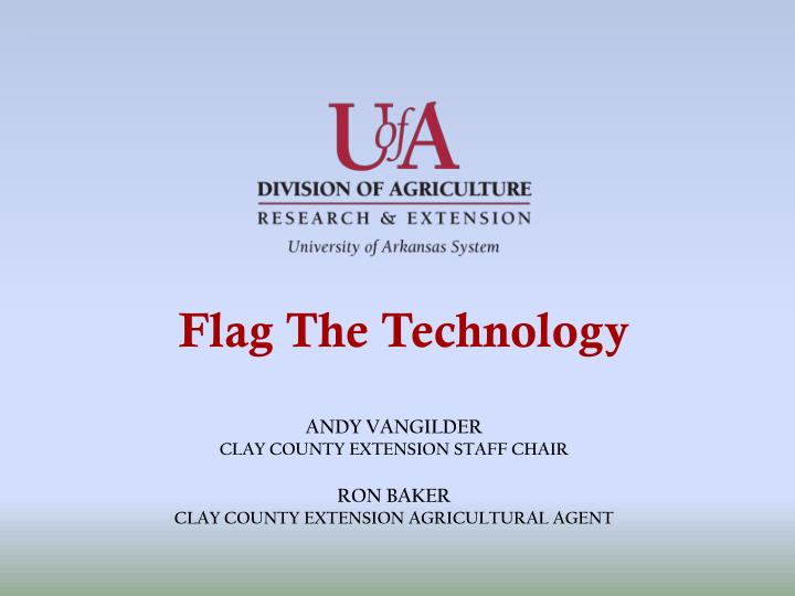 andy vangilder clay county extension staff chair ron baker clay county extension agricultural agent