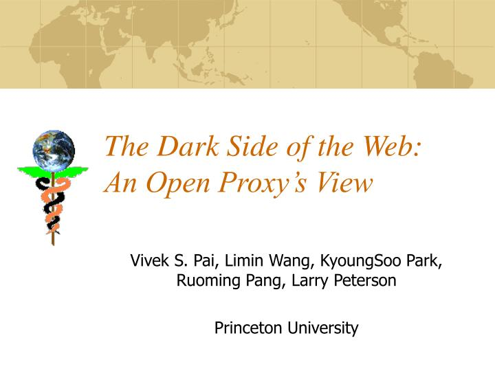 the dark side of the web an open proxy s view