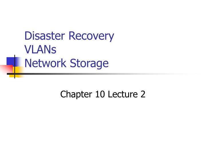 Disaster recovery vlans network storage