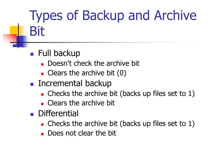 Types of Backup and Archive Bit