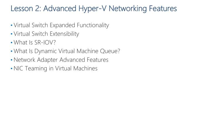 Lesson 2: Advanced Hyper-V Networking Features