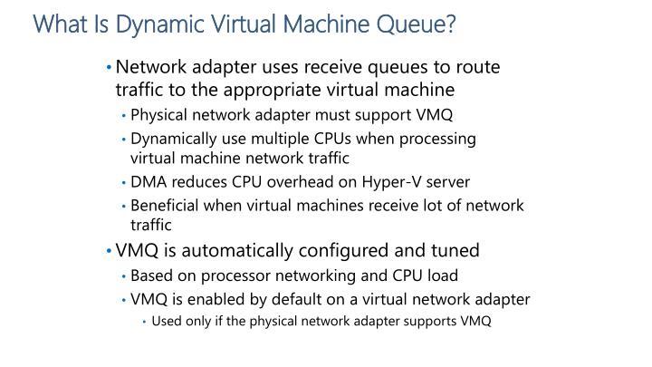 What Is Dynamic Virtual Machine Queue?