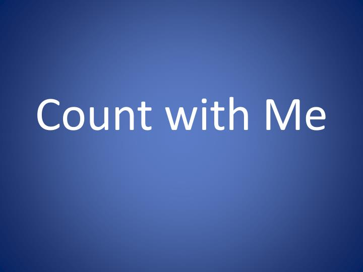 count with me
