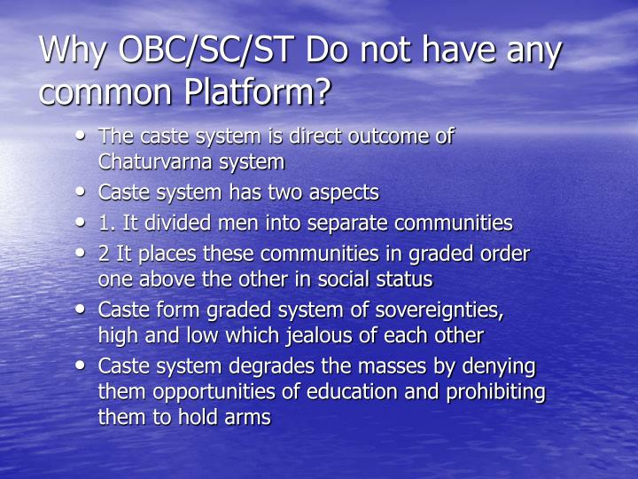 Why OBC/SC/ST Do not have any common Platform?