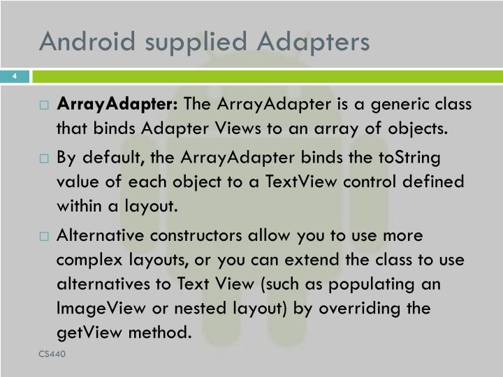 Android supplied Adapters