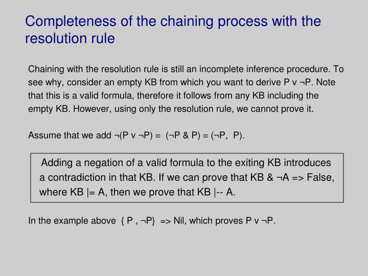 Completeness of the chaining process with the resolution rule