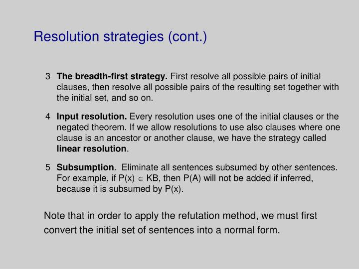 Resolution strategies (cont.)