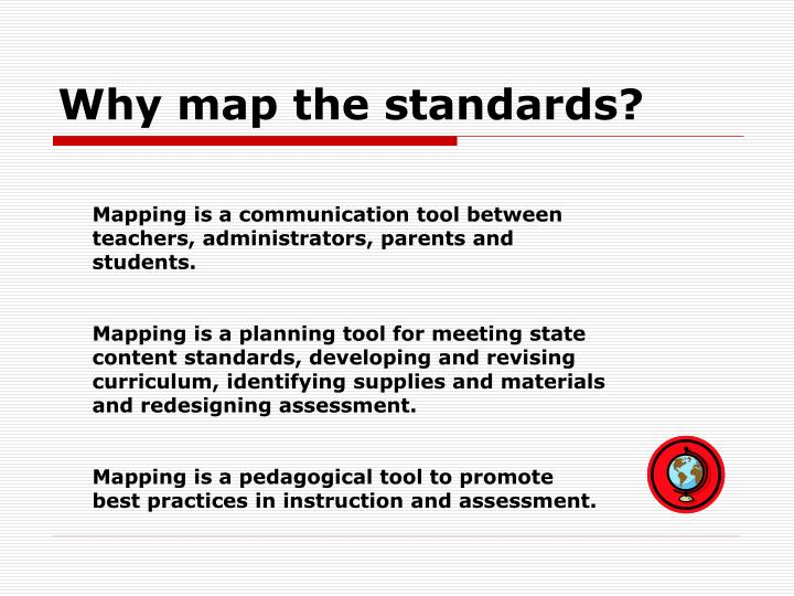 Why map the standards?