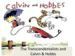 the transcendentalists and calvin hobbs