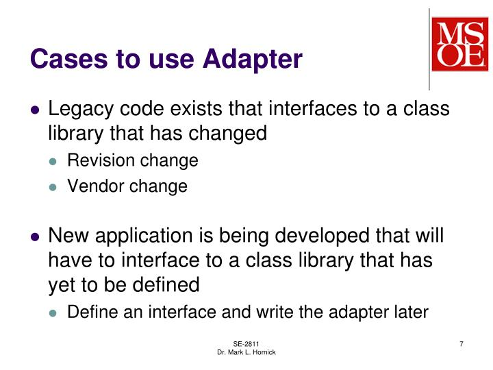 Cases to use Adapter