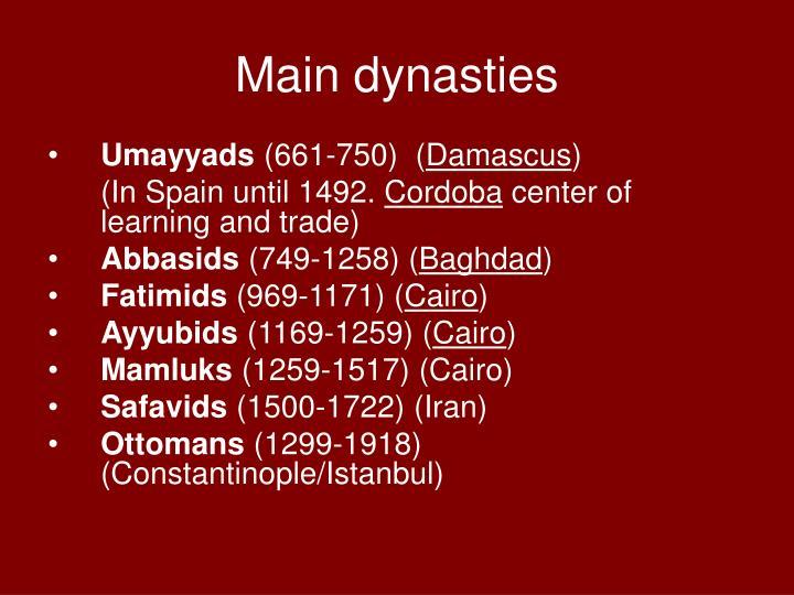 Main dynasties