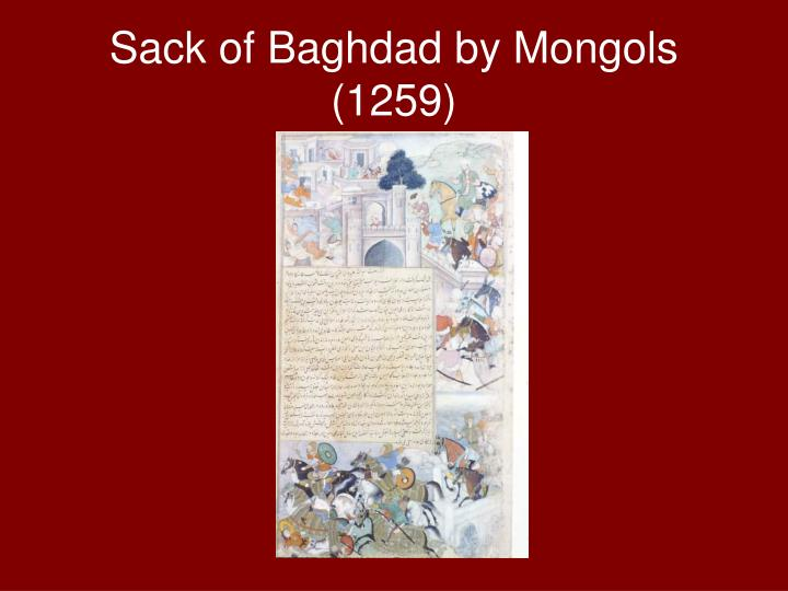 Sack of Baghdad by Mongols (1259)