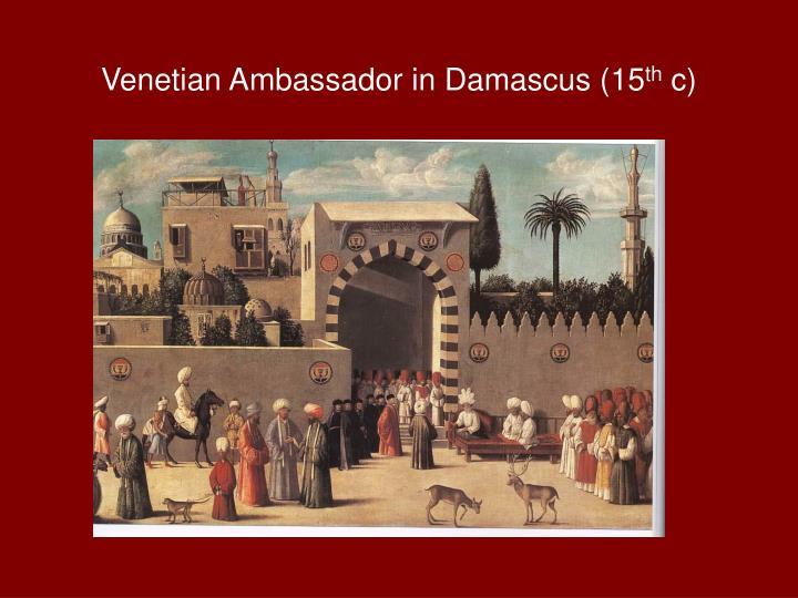Venetian Ambassador in Damascus (15