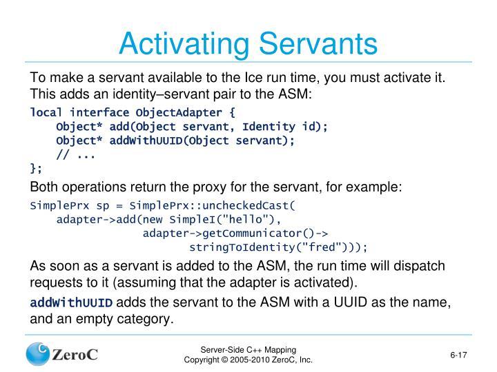 Activating Servants