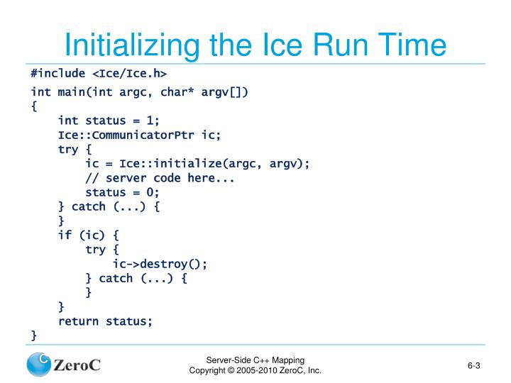 Initializing the Ice Run Time