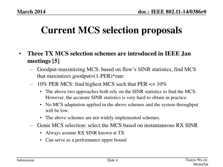 Current MCS selection proposals