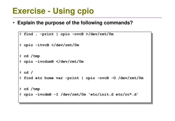 Exercise - Using cpio
