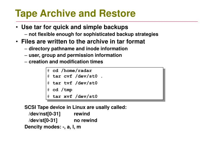 Tape Archive and Restore
