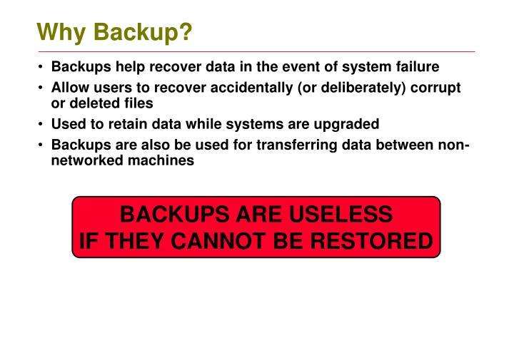 Why Backup?