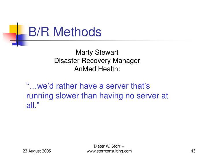 B/R Methods