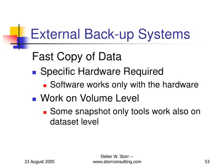 External Back-up Systems