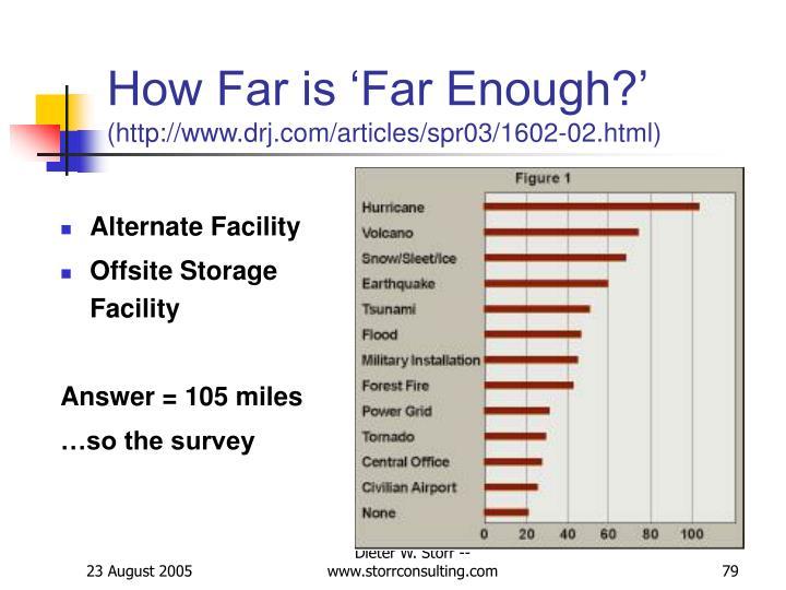 How Far is 'Far Enough?'