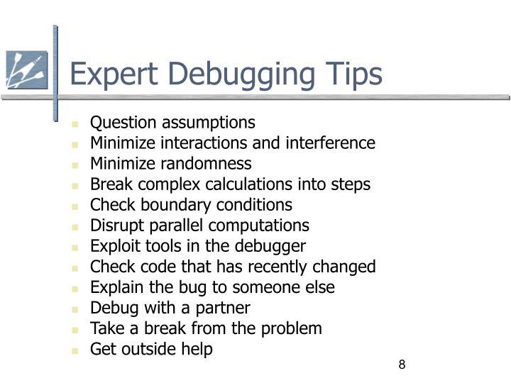 Expert Debugging Tips