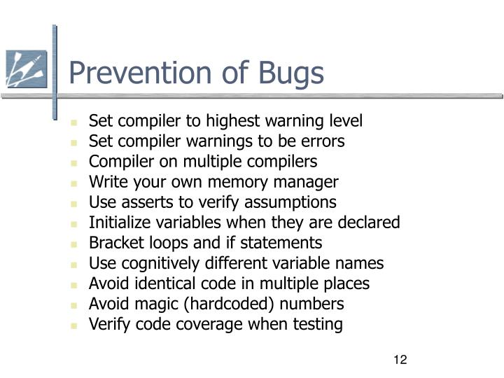 Prevention of Bugs