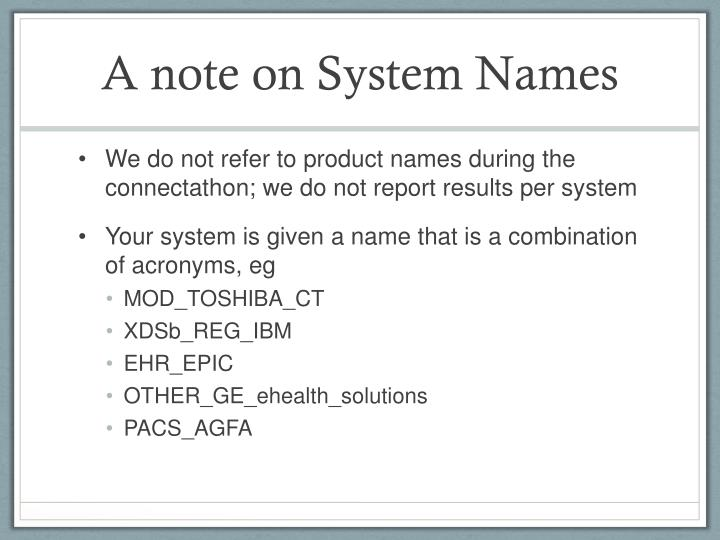 A note on System Names