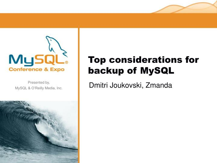 Top considerations for backup of mysql