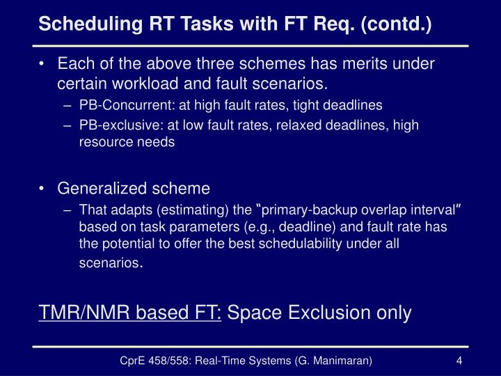 Scheduling RT Tasks with FT Req. (contd.)