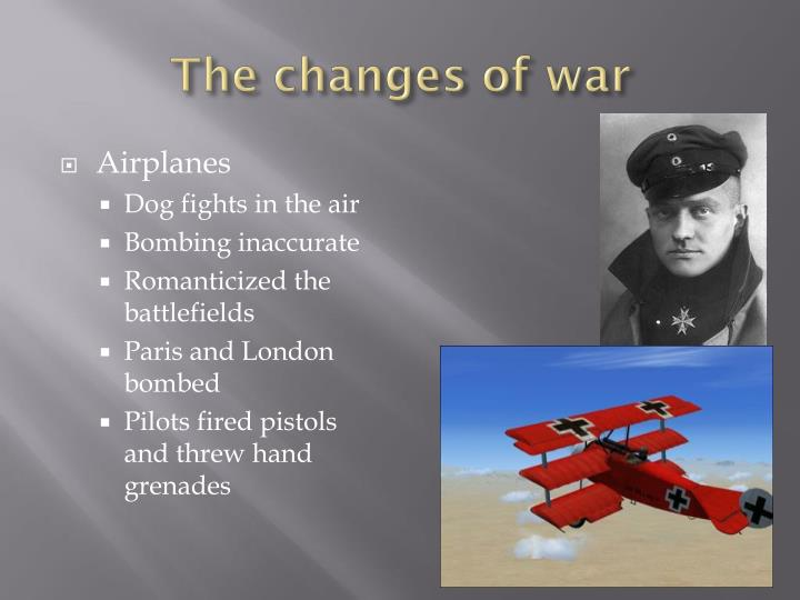 The changes of war