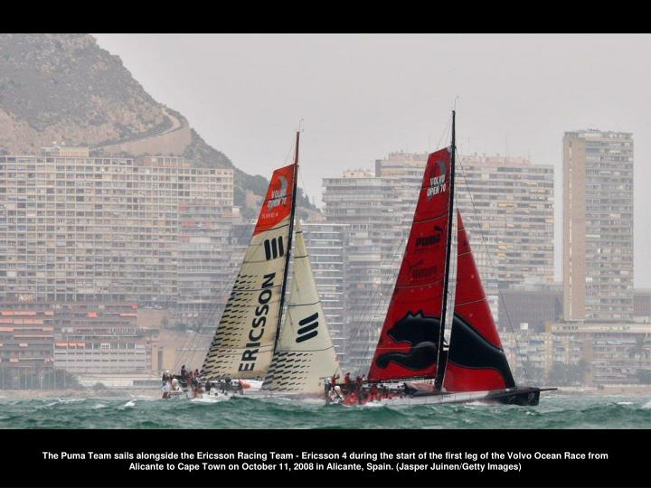 The Puma Team sails alongside the Ericsson Racing Team - Ericsson 4 during the start of the first leg of the Volvo Ocean Race from Alicante to Cape Town on October 11, 2008 in Alicante, Spain. (Jasper Juinen/Getty Images)