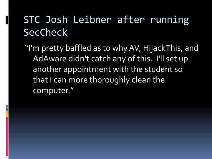 STC Josh Leibner after running SecCheck