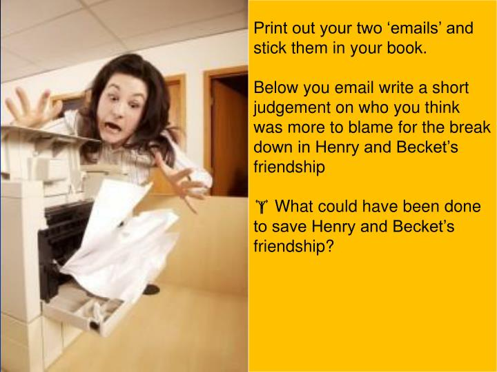 Print out your two 'emails' and stick them in your book.