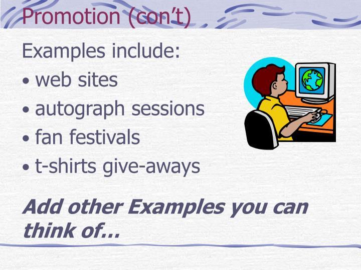 Promotion (con't)