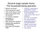 second stage sample frame the household listing operation