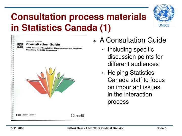 Consultation process materials in Statistics Canada (1)