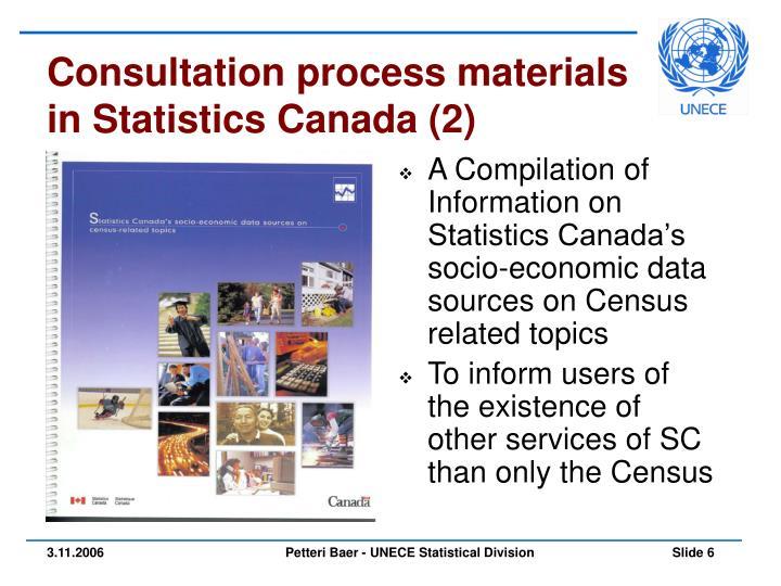 Consultation process materials in Statistics Canada (2)