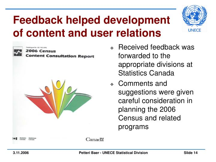 Feedback helped development of content and user relations