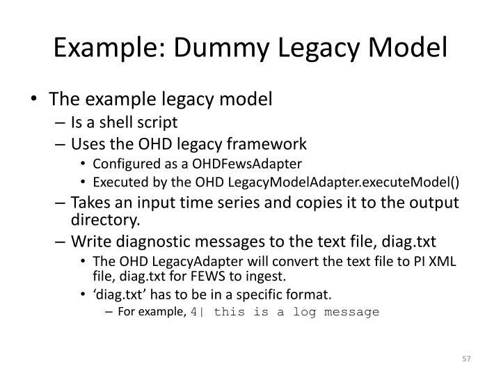 Example: Dummy Legacy Model