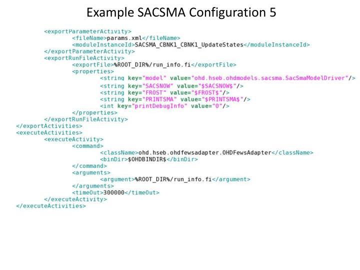 Example SACSMA Configuration 5