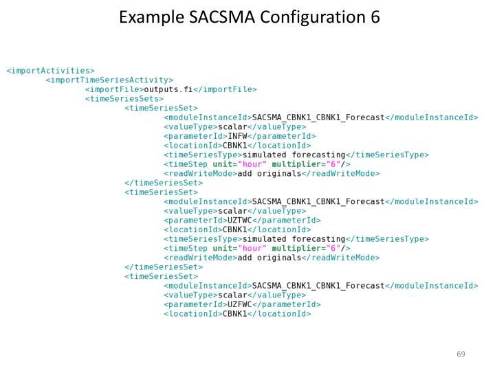 Example SACSMA Configuration 6